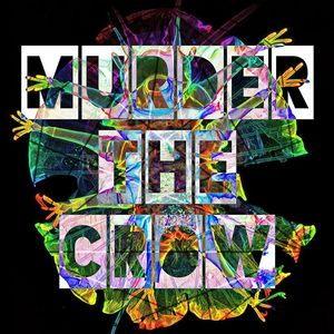 Murder The Crow