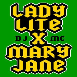 Lady Lite & mc Mary Jane