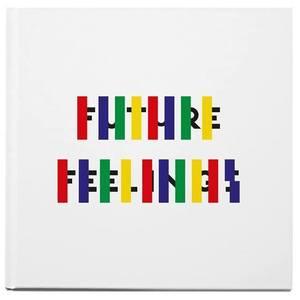 Future Feelings
