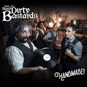 Uncle Bard & The Dirty Bastards