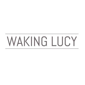Waking Lucy
