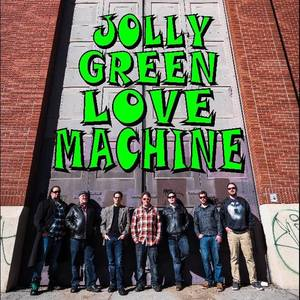 Jolly Green Love Machine