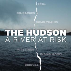 The Hudson: River at Risk