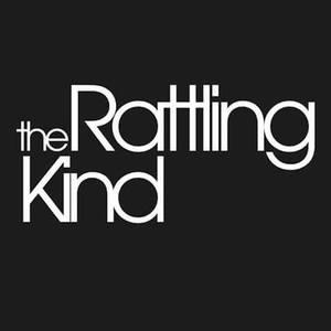 The Rattling Kind