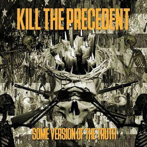 Kill The Precedent