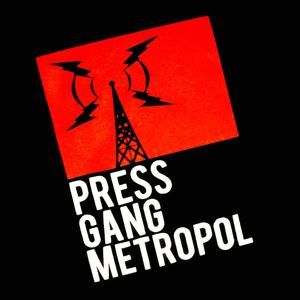 Press Gang Metropol
