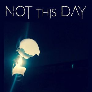 Not This Day