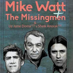 Mike Watt + The Missingmen / third opera europe tour 2014