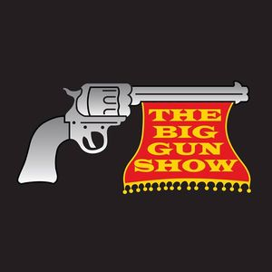 The Big Gun Show