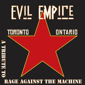Evil Empire - A Tribute to Rage Against the Machine