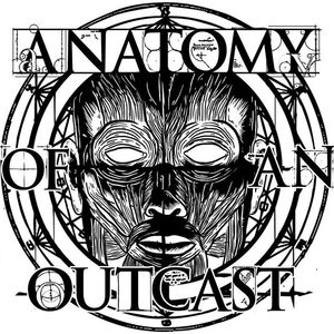 Anatomy Of An Outcast