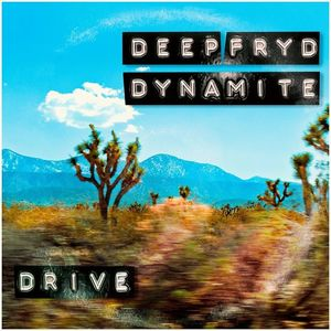 Deep Fryd Dynamite