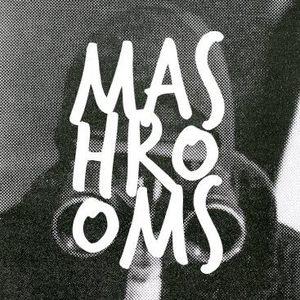 MASHROOMS