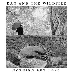 Dan & The Wildfire