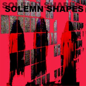 Solemn Shapes