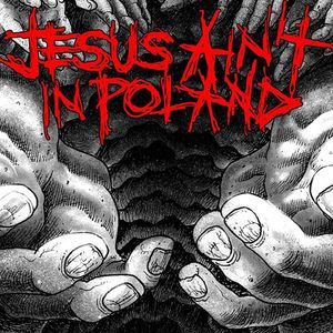 JESUS AIN'T IN POLAND