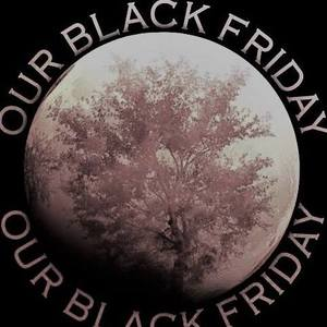 Our Black Friday
