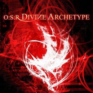 O:S:R DIVINE ΛRCHETYPE