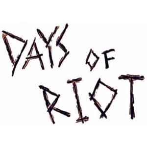 Days Of Riot