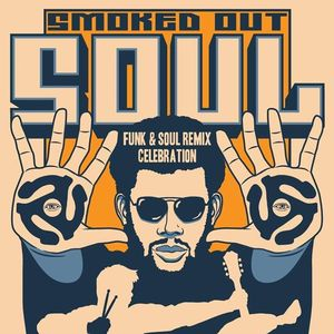 SMOKED OUT SOUL