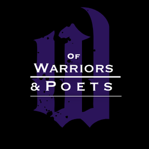 Of Warriors & Poets