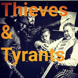 Thieves and Tyrants