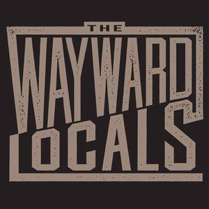 The Wayward Locals
