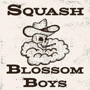 The Squash Blossom Boys