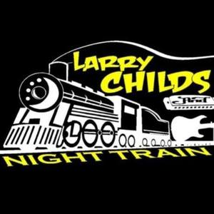 Larry Childs & Night Train