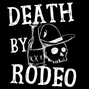 Death By Rodeo