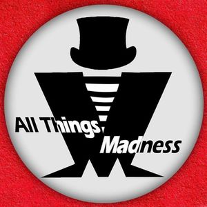All Things Madness