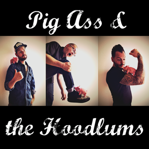 Pig-Ass and the Hoodlums
