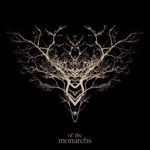 Of The Monarchs