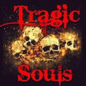 Tragic Souls