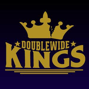 Doublewide Kings