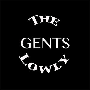 The Lowly Gents