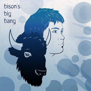 Bison's Big Bang