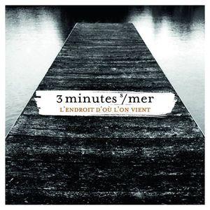 3 minutes sur mer