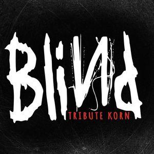 BLIND - Tribute KORN