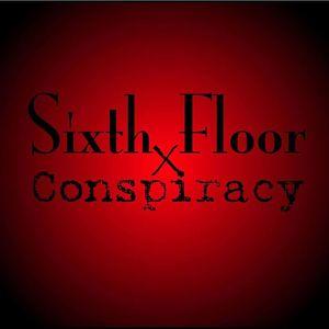 Sixth Floor Conspiracy