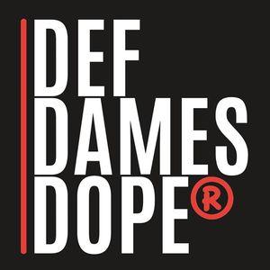 Def Dames Dope