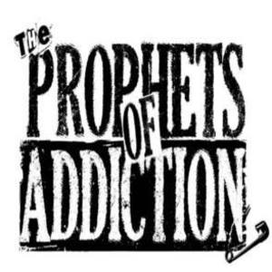 Prophets Of Addiction