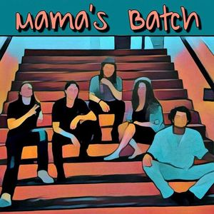 Mama's Batch