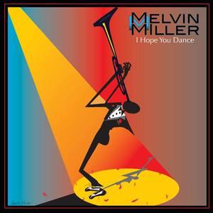 Melvin M. Miller - Jazz Recording Artist, Composer and Educator