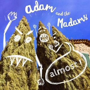 Adam and the Madams
