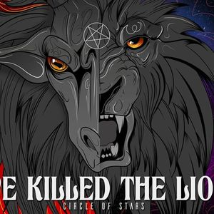 We Killed The Lion