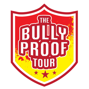Bully Proof Tour
