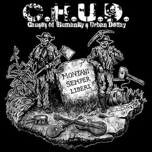 CHUD - Causes of Humanity's Urban Decay