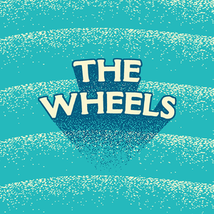 The Wheels