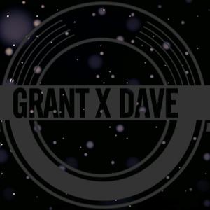 GRANT X DAVE